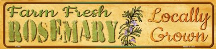 Farm Fresh Rosemary Novelty Mini Street Sign K-700