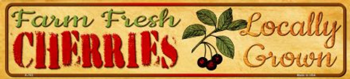 Farm Fresh Cherries Novelty Mini Street Sign K-702