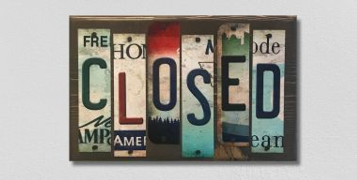 Closed License Plate Strip Novelty Wood Sign WS-007