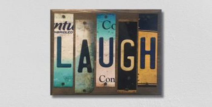 Laugh License Plate Strips Novelty Wood Sign WS-097
