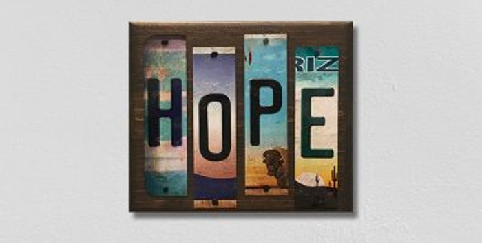 Hope License Plate Strips Novelty Wood Sign WS-115