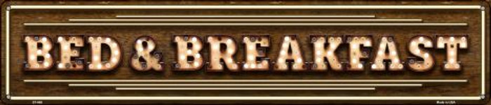 Bed and Breakfast Bulb Lettering Novelty Street Sign ST-668