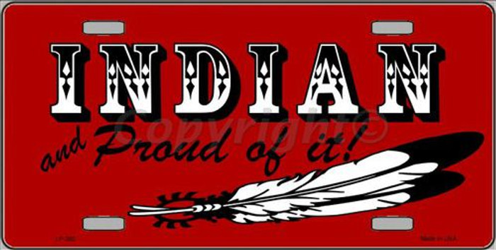 Indian And Proud Metal Novelty License Plate