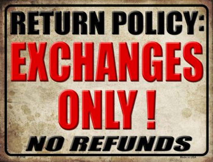 Return Policy Parking Sign P-1798