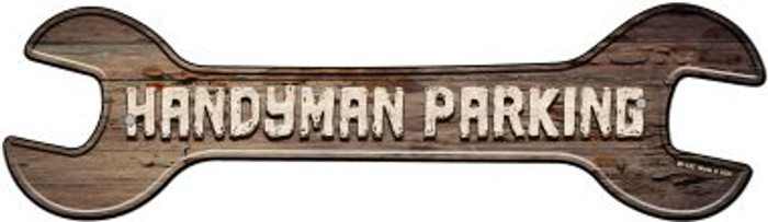 Handyman Parking Novelty Metal Wrench Sign W-142