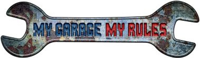 My Garage My Rules Novelty Metal Wrench Sign W-147