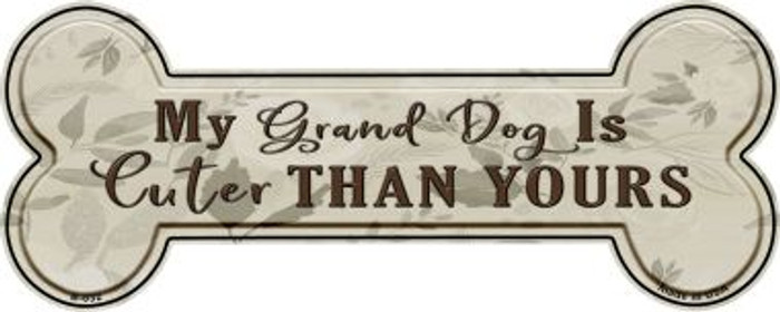Dog Is Cuter Than Yours Wholesale Novelty Bone Magnet B-032