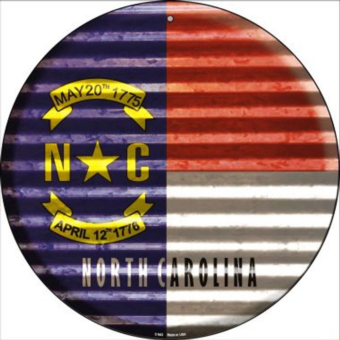 North Carolina Flag Corrugated Effect Novelty Circular Sign C-943