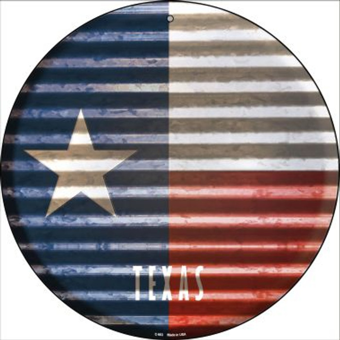Texas Flag Corrugated Effect Novelty Circular Sign C-953