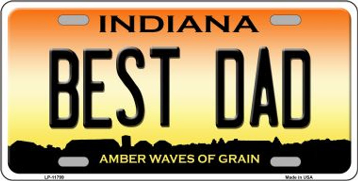 Best Dad Indiana Novelty License Plate LP-11799