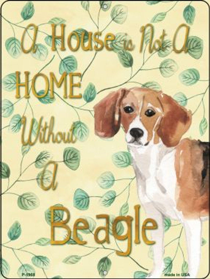 Not A Home Without A Beagle Novelty Parking Sign P-1968