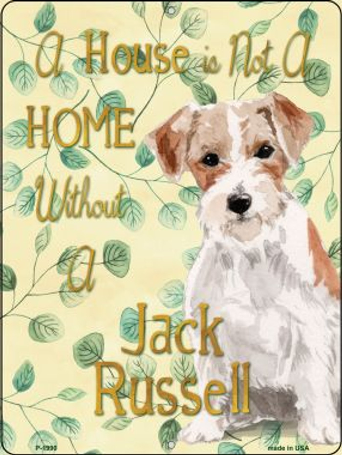 Not A Home Without A Jack Russell Novelty Parking Sign P-1990