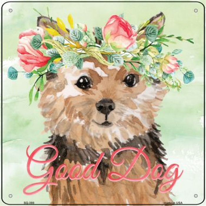 Norfolk Terrier Good Dog Novelty Square Sign SQ-398