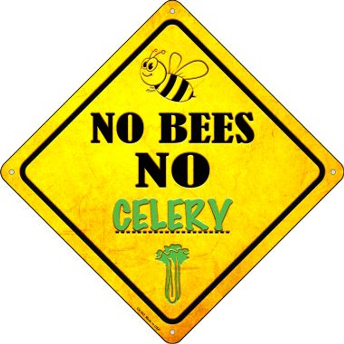 No Bees No Celery Novelty Crossing Sign CX-343