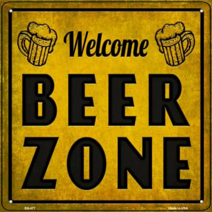 Welcome Beer Zone Novelty Square Sign SQ-477