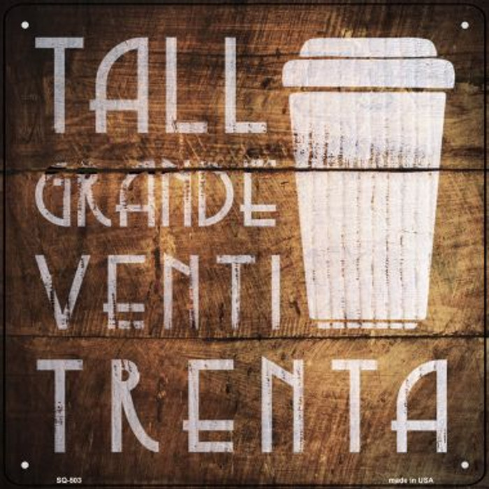 Tall Grande Venti Painted Stencil Novelty Square Sign SQ-503