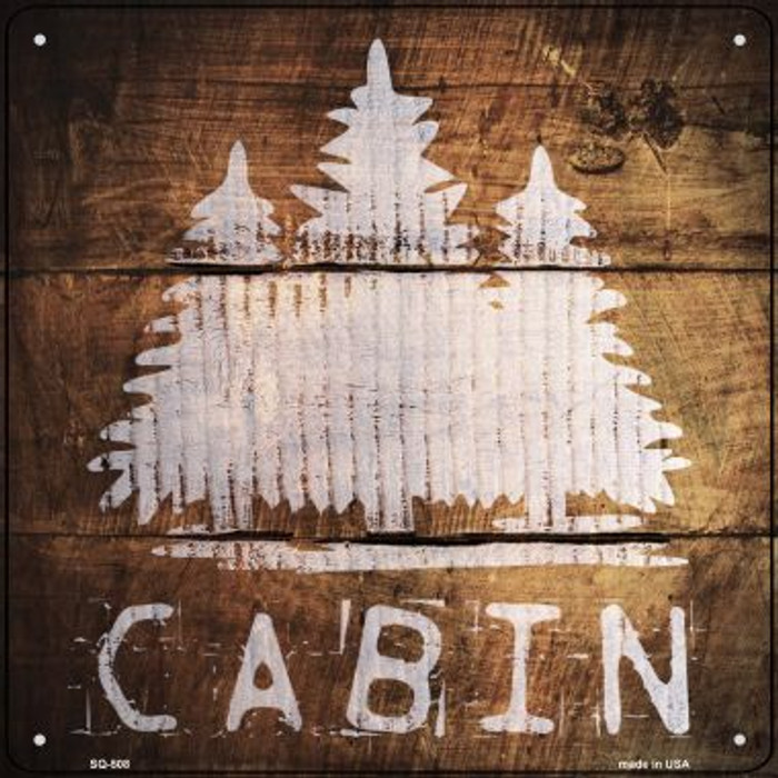 Cabin Painted Stencil Novelty Square Sign SQ-508