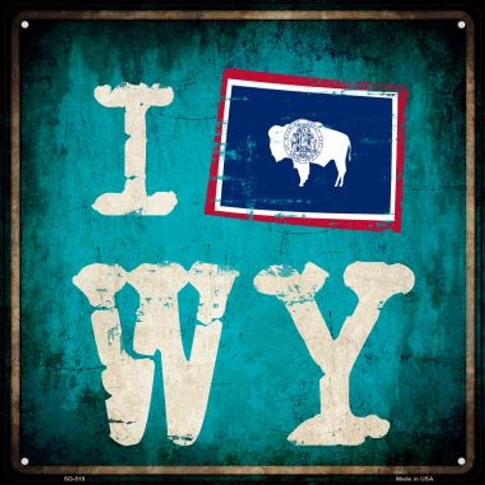 I Flag WY Novelty Square Sign SQ-519