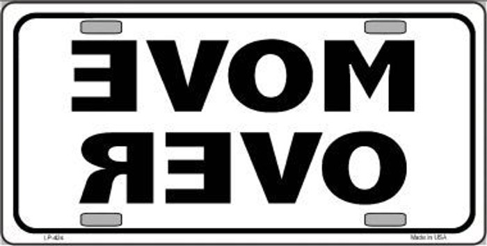Move Over Metal Novelty License Plate LP-424