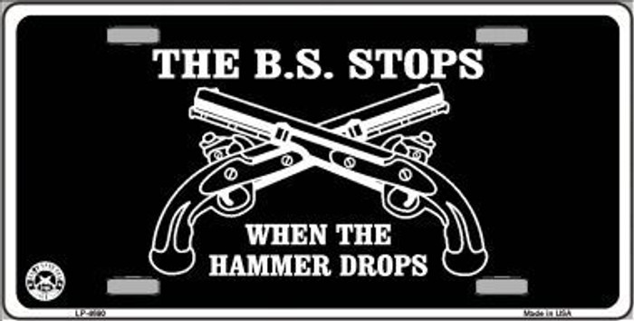 The BS Stops Metal Novelty License Plate LP-4690