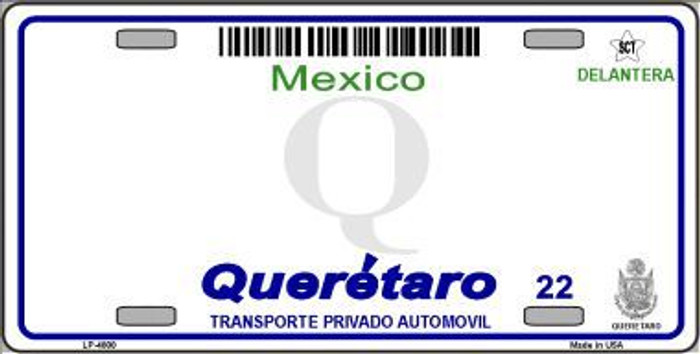 Queretaro Mexico Novelty Background Metal License Plate LP-4800