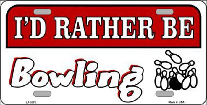 Rather Be Bowling Metal Novelty License Plate