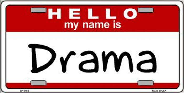 Drama Metal Novelty License Plate