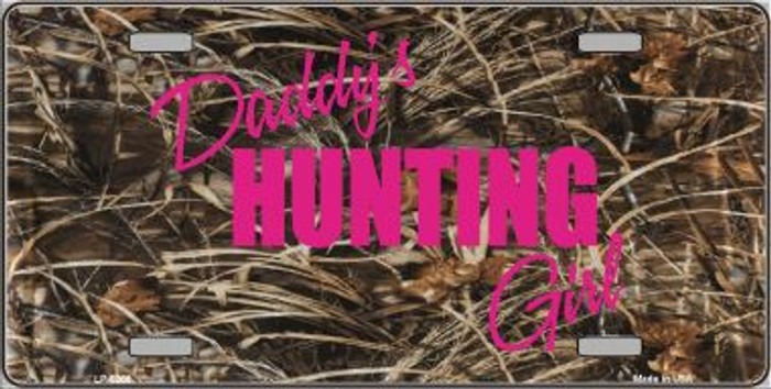 Daddys Hunting Girl Metal Novelty License Plate LP-5266