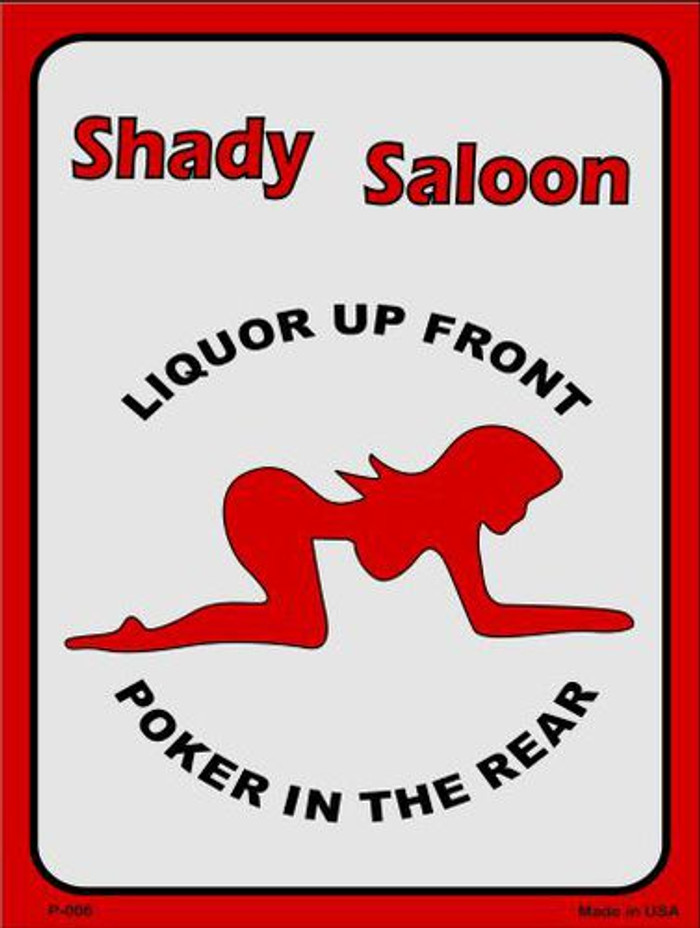 Shady Saloon Metal Novelty Parking Sign P-006
