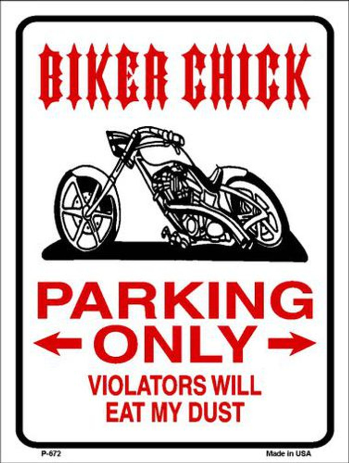 Biker Chick Only Metal Novelty Parking Sign P-672