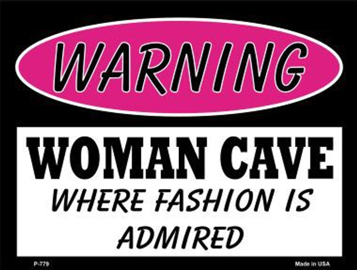 Fashion Is Admired Metal Novelty Parking Sign P-779