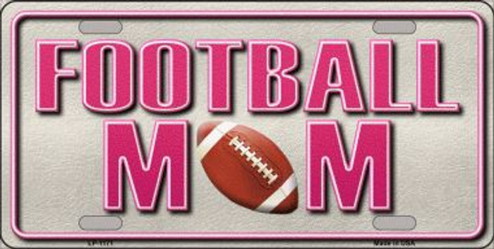 Football Mom Novelty Metal License Plate