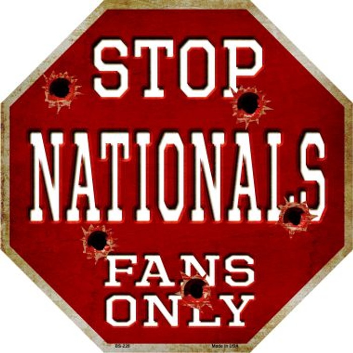 Nationals Fans Only Metal Novelty Octagon Stop Sign BS-228
