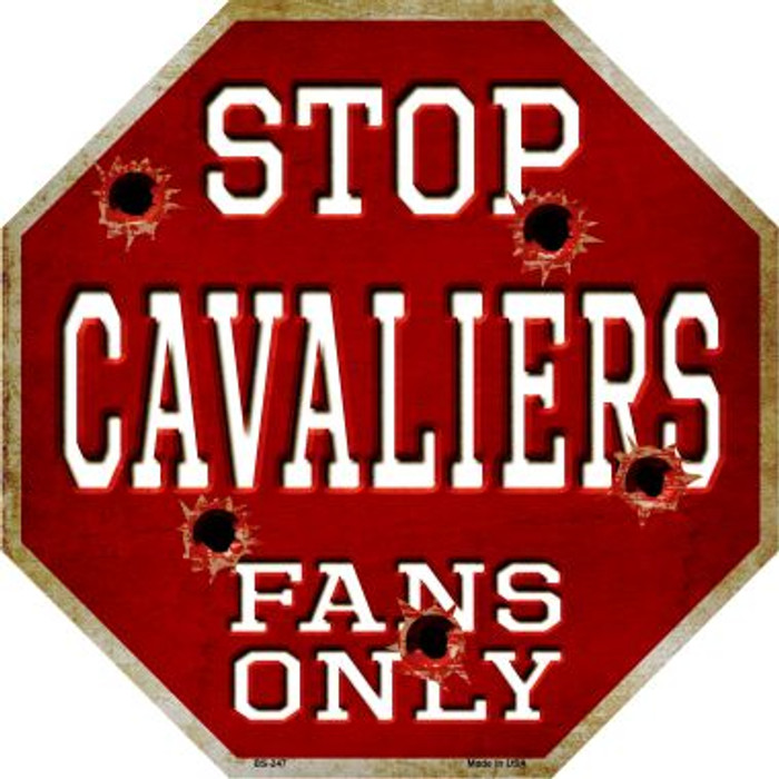 Cavaliers Fans Only Metal Novelty Octagon Stop Sign BS-247