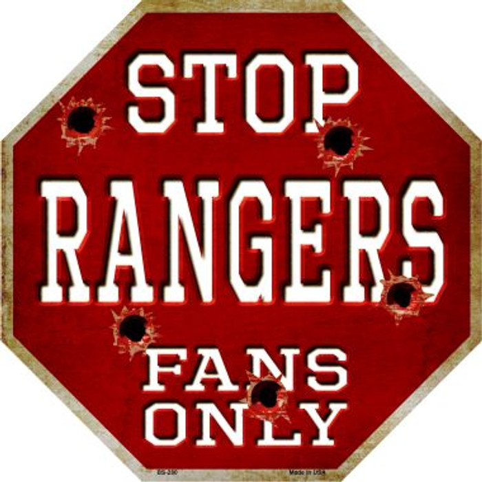 Rangers Fans Only Metal Novelty Octagon Stop Sign BS-280