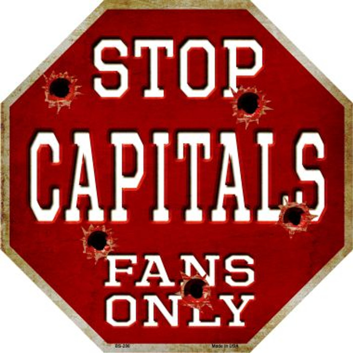 Capitals Fans Only Metal Novelty Octagon Stop Sign BS-286