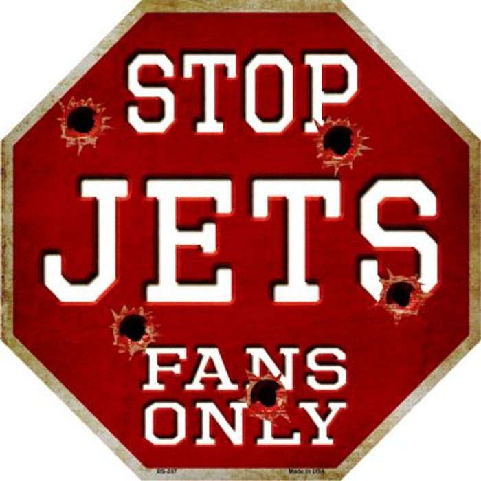 Jets Fans Only Metal Novelty Octagon Stop Sign BS-287