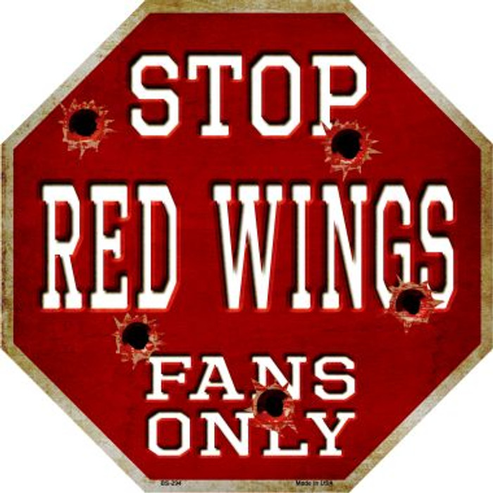 Red Wings Fans Only Metal Novelty Octagon Stop Sign BS-294