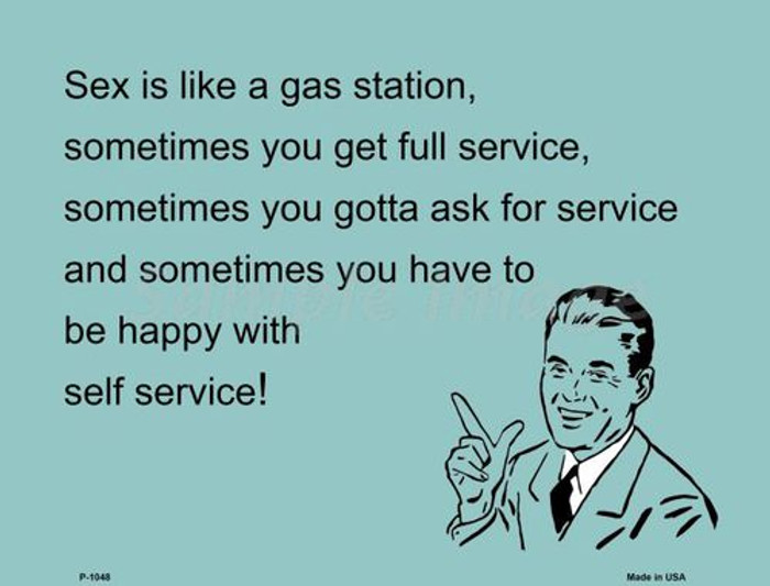 Sex Is Like A Gas Station E-Cards Metal Novelty Small Parking Sign