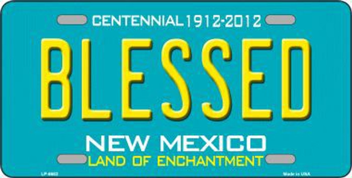 Blessed New Mexico Novelty Metal License Plate LP-6682