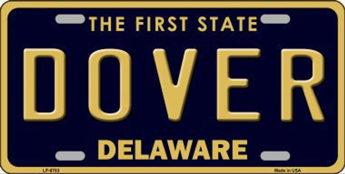 Dover Delaware Novelty Metal License Plate LP-6703