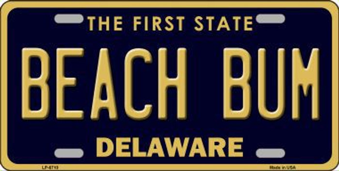 Beach Bum Delaware Novelty Metal License Plate LP-6710