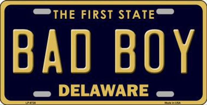 Bad Boy Delaware Novelty Metal License Plate LP-6726