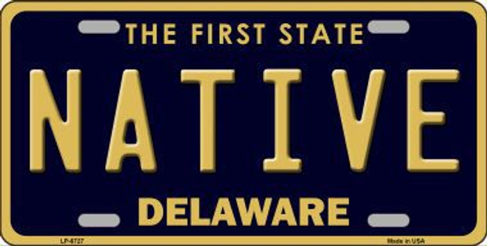 Native Delaware Novelty Metal License Plate LP-6727