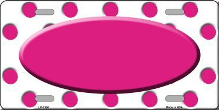 Hot Pink White Polka Dot Pattern With Center Oval Metal Novelty License Plate