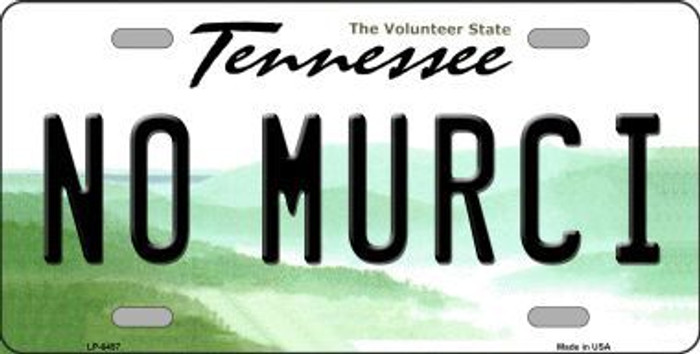 No Murci Tennessee Novelty Metal License Plate