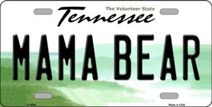 Mama Bear Tennessee Novelty Metal License Plate