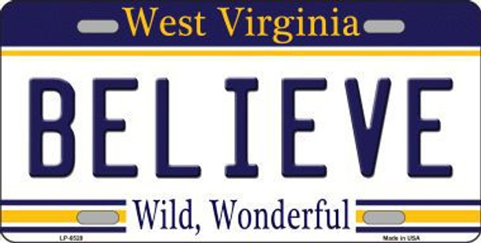 Believe West Virginia Novelty Metal License Plate