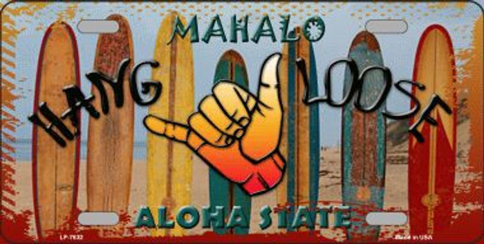 Hang Loose Surfboards Hawaii State Background Metal Novelty License Plate