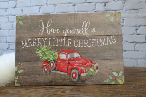 Have Yourself a Merry Little Christmas Rustic Sign